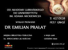 11.05.2018 OD AKADEMII LUBRAŃSKIEGO DO UNIWERSYTETU IM. ADAMA MICKIEWICZA